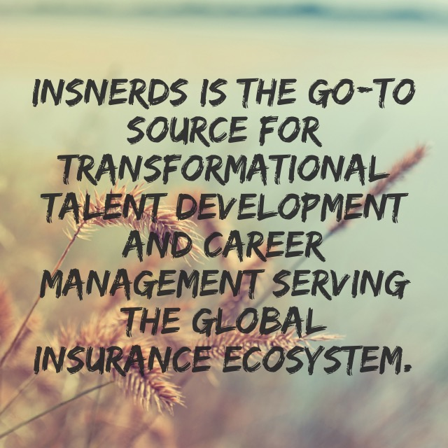 InsNerds is the go-to source for transformation talent development and career management serving the global insurance ecosystem.